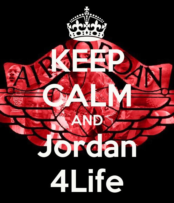 KEEP CALM AND Jordan 4Life
