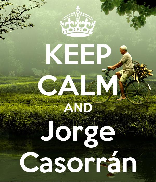 KEEP CALM AND Jorge Casorrán