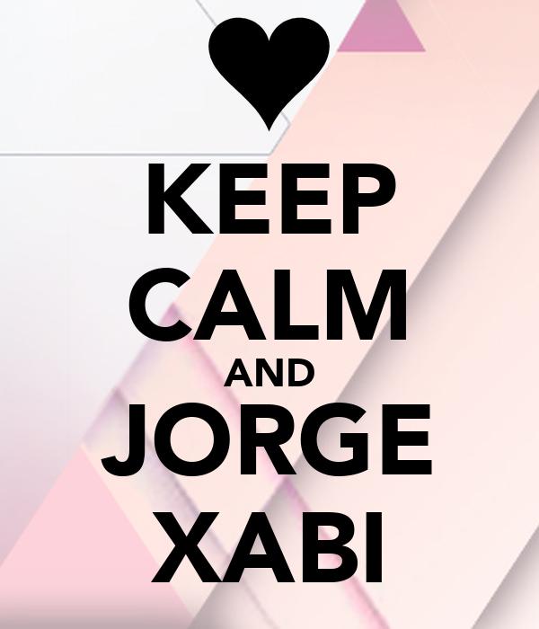 KEEP CALM AND JORGE XABI
