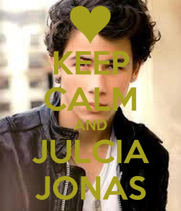 KEEP CALM AND JULCIA JONAS