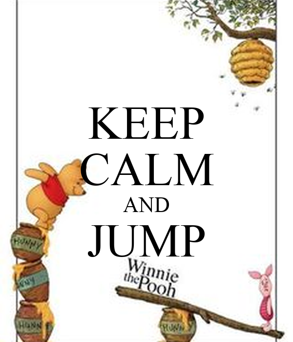 KEEP CALM AND JUMP