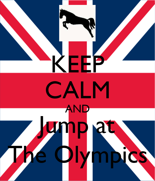 KEEP CALM AND Jump at The Olympics