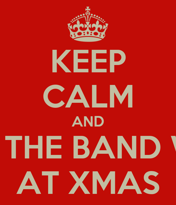 KEEP CALM AND JUMP ON THE BAND WAGGON AT XMAS
