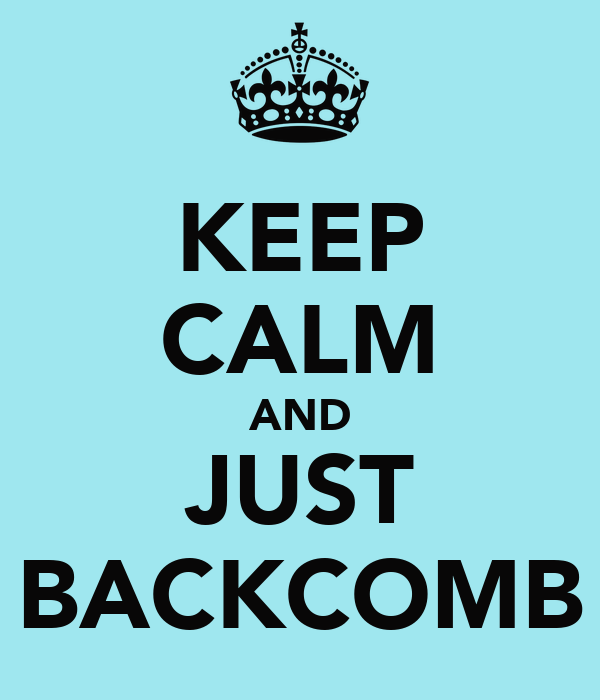 KEEP CALM AND JUST BACKCOMB