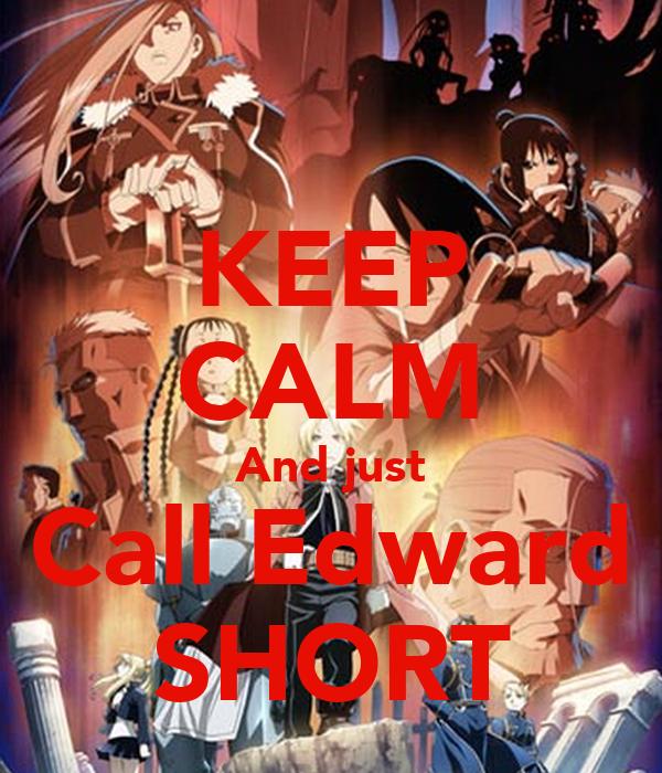 KEEP CALM And just Call Edward SHORT