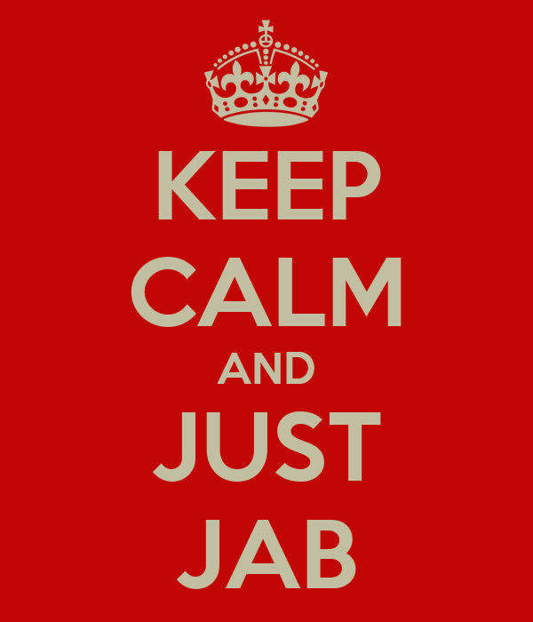 KEEP CALM AND JUST JAB