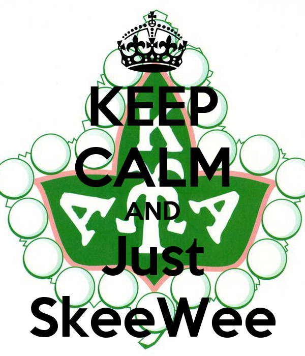 KEEP CALM AND Just SkeeWee