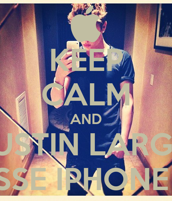 KEEP CALM AND JUSTIN LARGA ESSE IPHONE 5