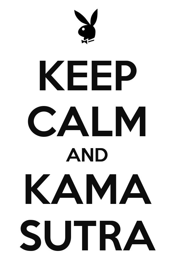KEEP CALM AND KAMA SUTRA
