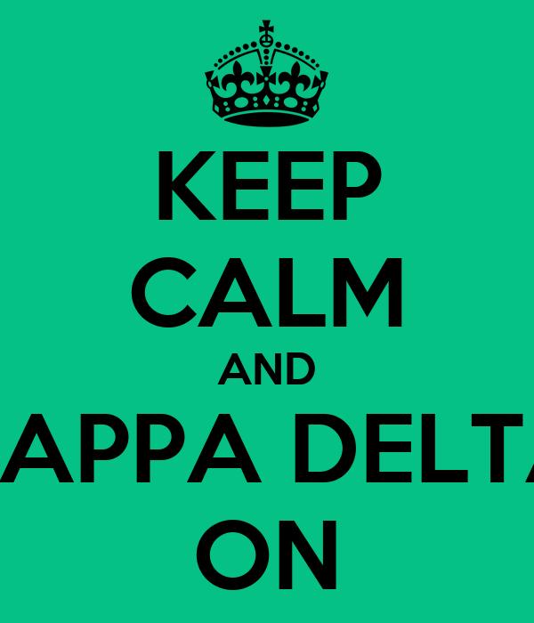 KEEP CALM AND KAPPA DELTA ON