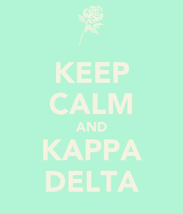 KEEP CALM AND KAPPA DELTA