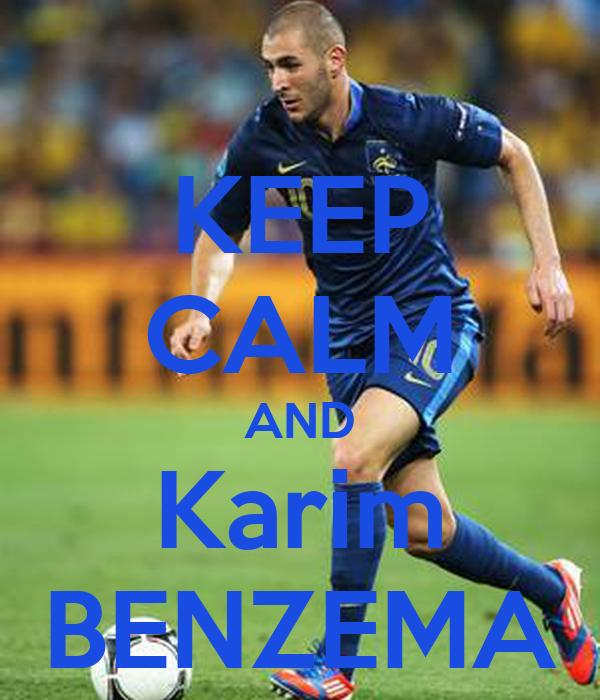 KEEP CALM AND Karim BENZEMA