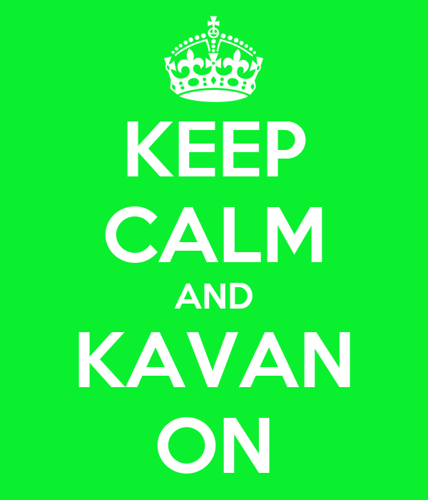 KEEP CALM AND KAVAN ON