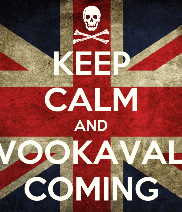 KEEP CALM AND KAVOOKAVALA'S COMING