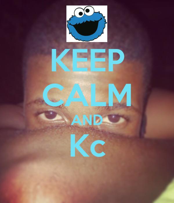 KEEP CALM AND Kc