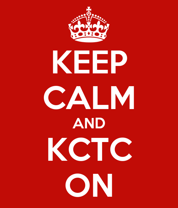 KEEP CALM AND KCTC ON