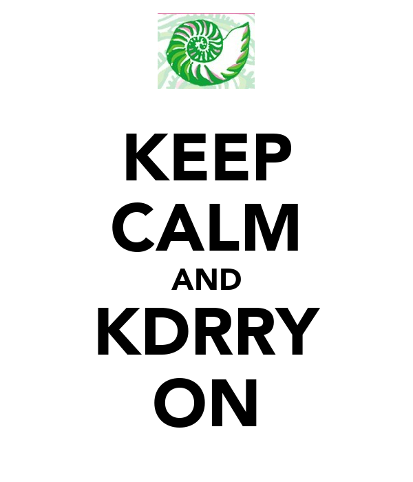 KEEP CALM AND KDRRY ON