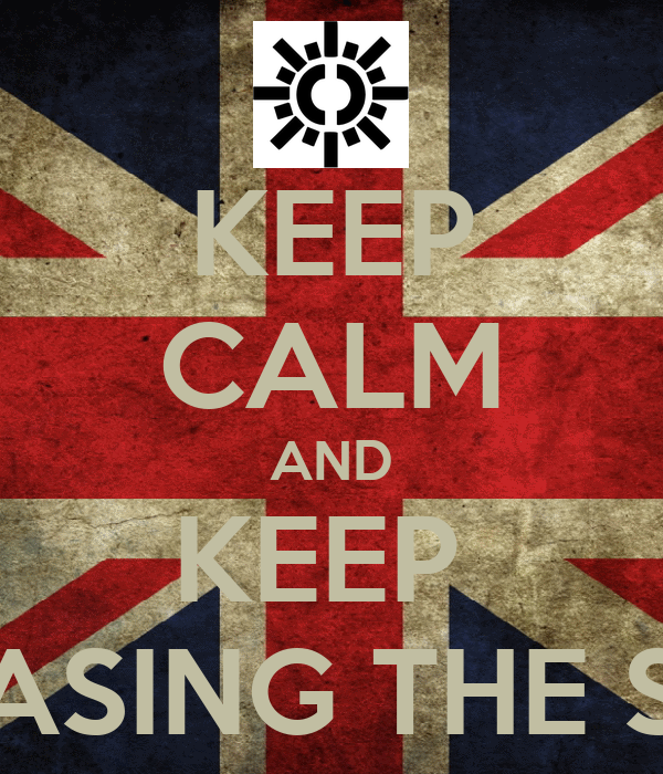 KEEP CALM AND KEEP  CHASING THE SUN