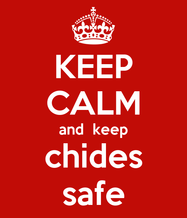 KEEP CALM and  keep chides safe