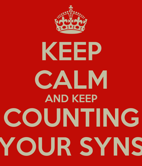 KEEP CALM AND KEEP COUNTING YOUR SYNS