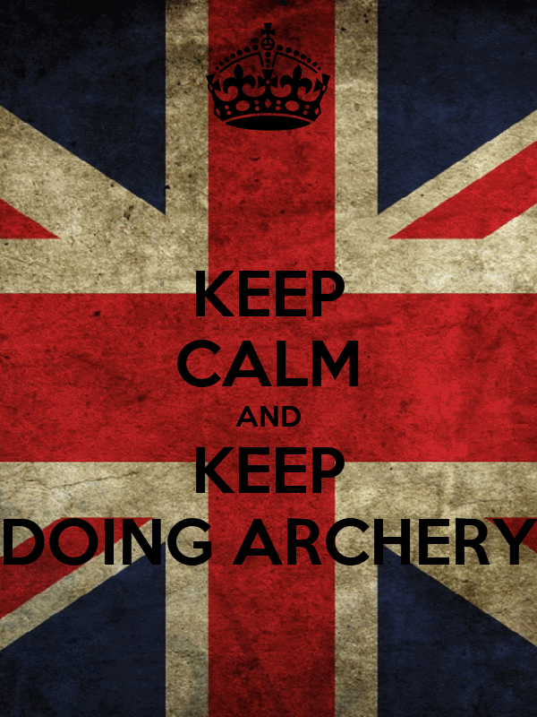 KEEP CALM AND KEEP DOING ARCHERY