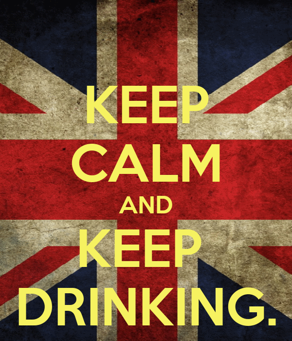 KEEP CALM AND KEEP  DRINKING.