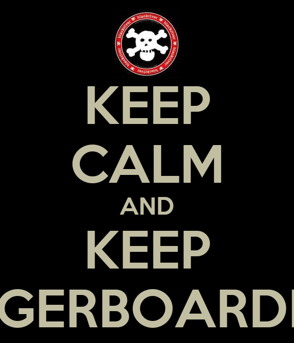 KEEP CALM AND KEEP FINGERBOARDING