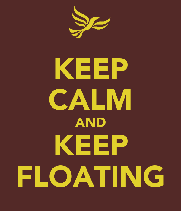 KEEP CALM AND KEEP FLOATING
