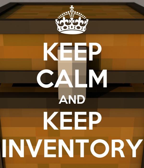 KEEP CALM AND KEEP INVENTORY