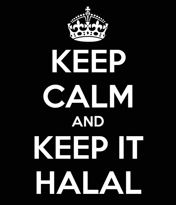 KEEP CALM AND KEEP IT HALAL
