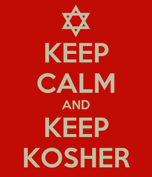 KEEP CALM AND KEEP KOSHER