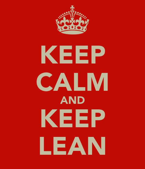 KEEP CALM AND KEEP LEAN