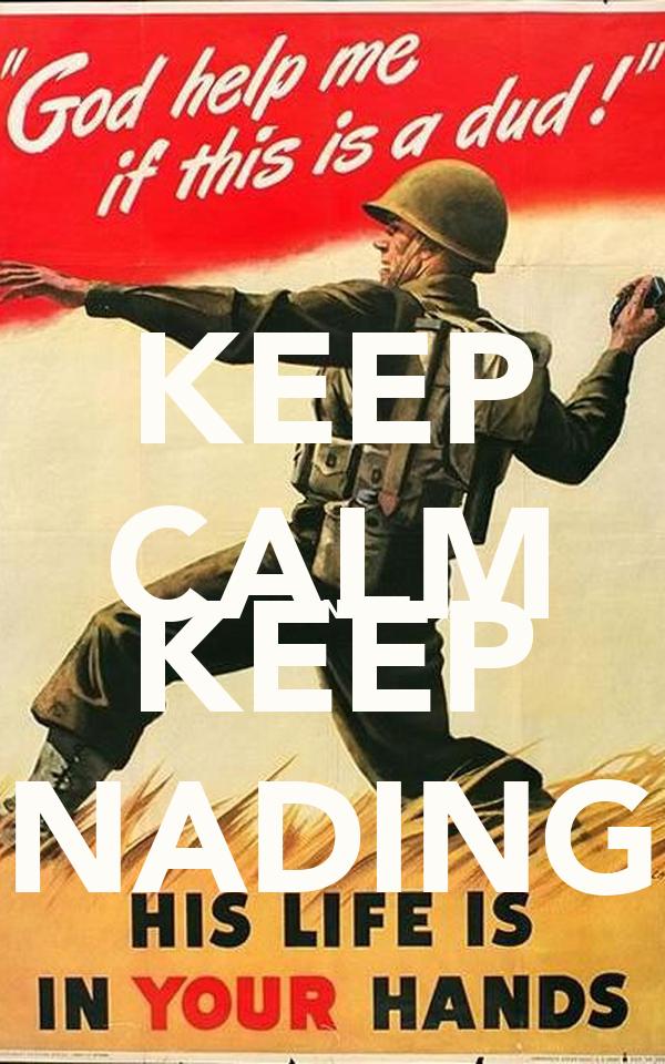 KEEP CALM AND KEEP NADING