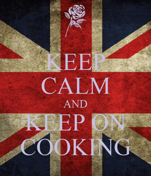KEEP CALM AND KEEP ON COOKING
