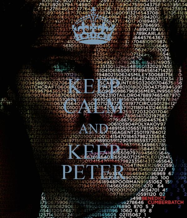 KEEP CALM AND KEEP PETER