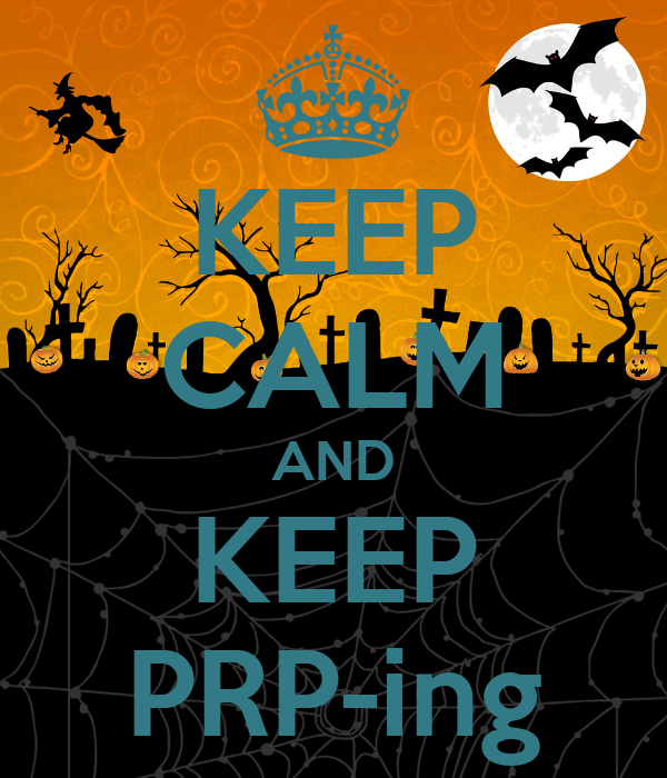 KEEP CALM AND KEEP PRP-ing