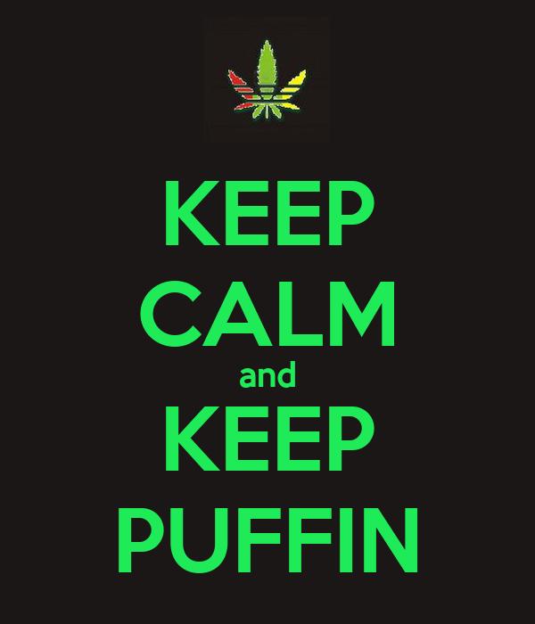 KEEP CALM and KEEP PUFFIN