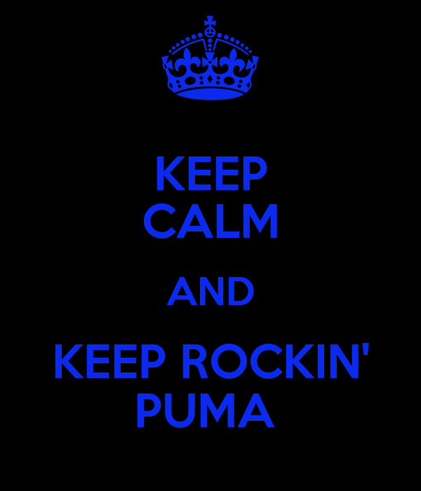 KEEP CALM AND KEEP ROCKIN' PUMA