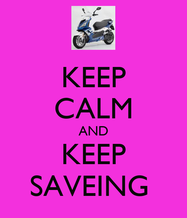 KEEP CALM AND KEEP SAVEING
