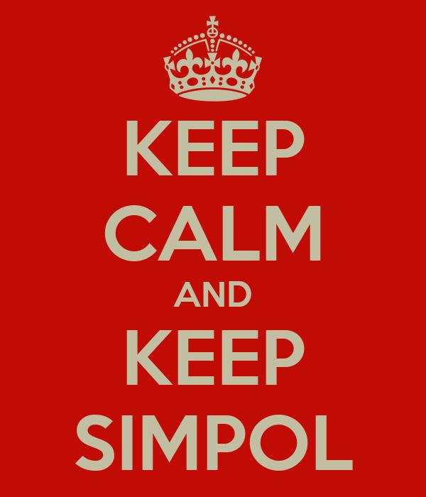 KEEP CALM AND KEEP SIMPOL