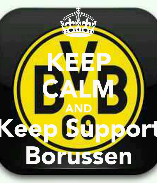 KEEP CALM AND Keep Support Borussen