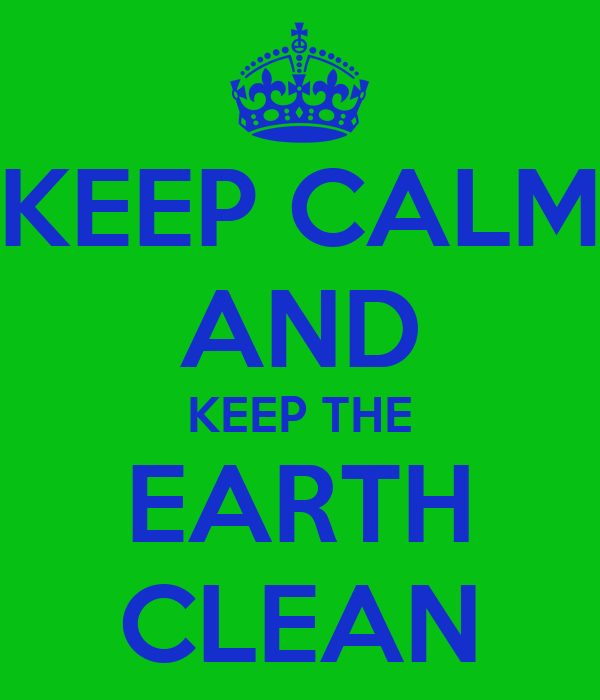 how to keep the earth clean and healthy