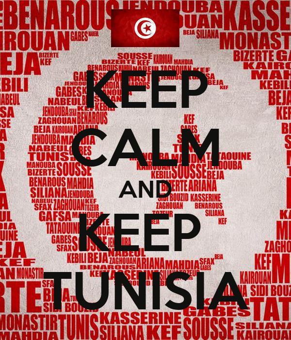 KEEP CALM AND KEEP  TUNISIA
