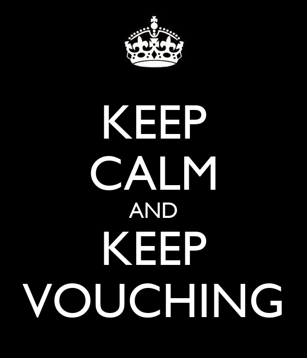 KEEP CALM AND KEEP VOUCHING
