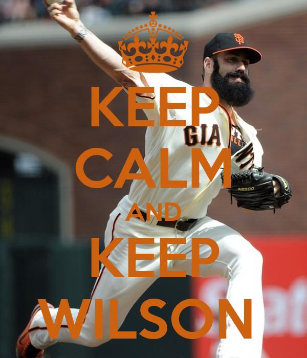 KEEP CALM AND KEEP WILSON