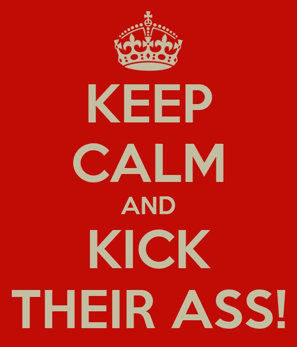Kick Their Ass