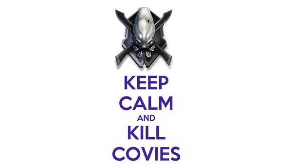 KEEP CALM AND KILL COVIES