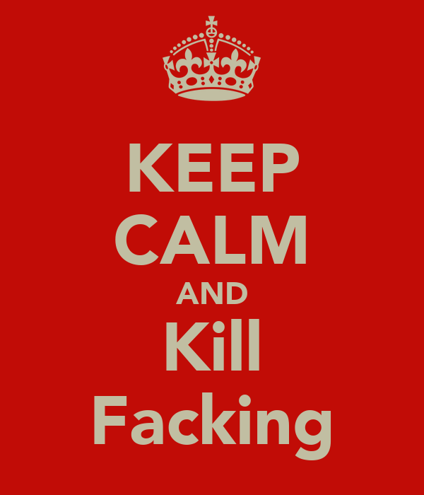 KEEP CALM AND Kill Facking