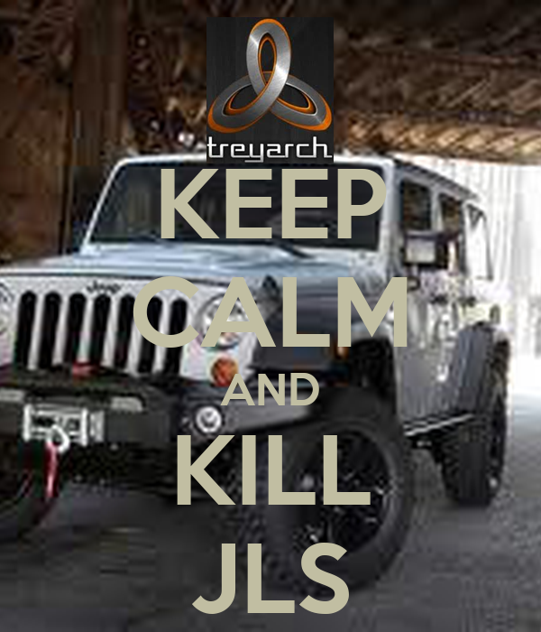 KEEP CALM AND KILL JLS