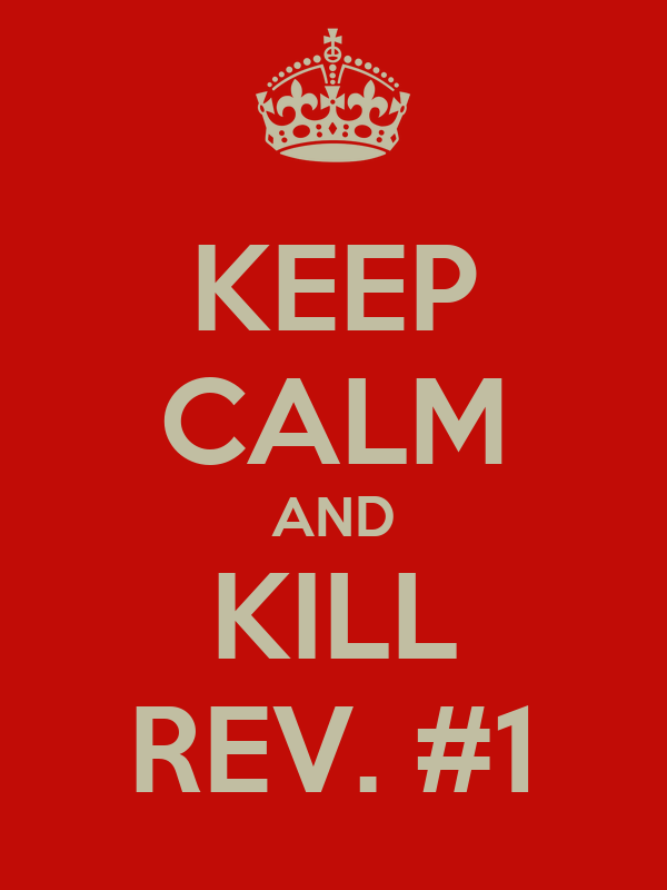 KEEP CALM AND KILL REV. #1
